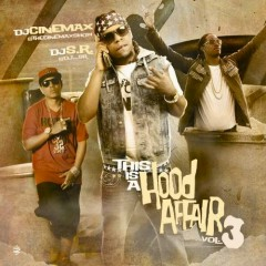 This Is A Hood Affair 3 (CD1)