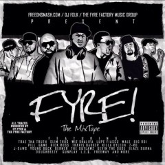 Fyre The Mixtape (CD1)
