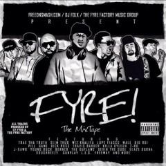 Fyre The Mixtape (CD2)