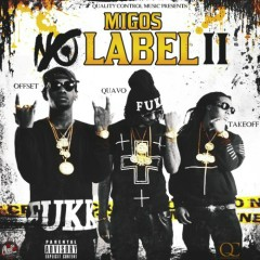 No Label 2 (CD1) - Migos