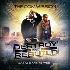 Destroy And Rebuild (CD2) - Kanye West,Jay-Z