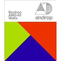 Boohoo / AM0:40 / Waltz - Androp