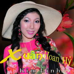 Xuân Hoan Hỷ - Kim Linh