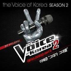 The Voice Of Korea Season 2 Part.6 - Lee Yae Jun