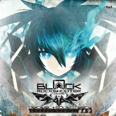 BLACK★ROCK SHOOTER THE GAME ORIGINAL SOUNDTRACK CD1 - Namiki Manabu