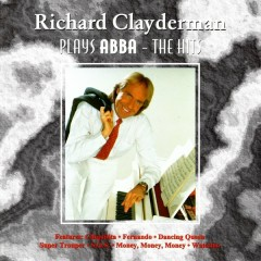 Plays ABBA - The Hits - Richard Clayderman