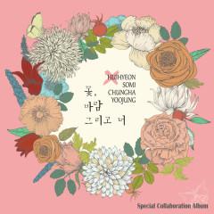 Flower, Wind And You - Ki Heehyun, SOMI, Choi Yoojung, Kim Sohye, I.O.I
