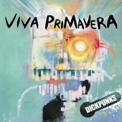 VIVA PRIMAVERA - Dick Punks