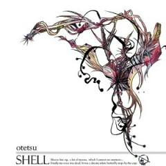 SHELL - Otetsu