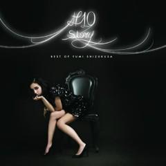 #10 story~Best of Yumi Shizukusa~ (CD1) - Yumi Shizukusa