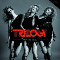 Trilogy (CD2) - Ana Popovic