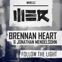 Follow The Light (Single) - Brennan Heart,Jonathan Mendelsohn