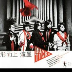 形而上 流星 (Keijijo Ryusei) - Buck-Tick