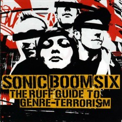 The Ruff Guide to Genre-Terrorism - Sonic Boom Six