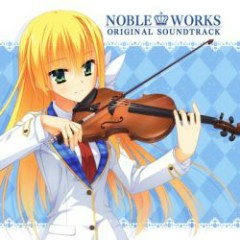 Noble Works Original Soundtrack CD1
