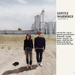 Gentle Warnings - Jack & Eliza
