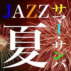 Summer Jazz... Summer Samba