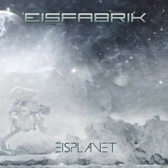 Eisplanet (CD2) - Eisfabrik