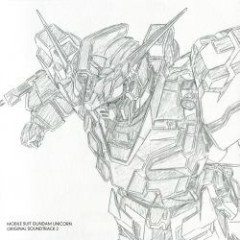 Mobile Suit Gundam Unicorn Original Soundtrack 2 - Mobile Suit Gundam Unicorn