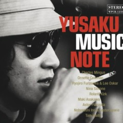 YUSAKU MUSIC NOTE - 松田優作が愛した音楽