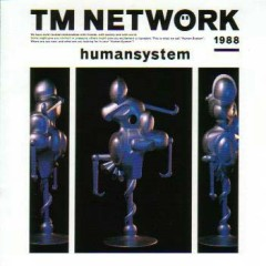 Humansystem - TM Network