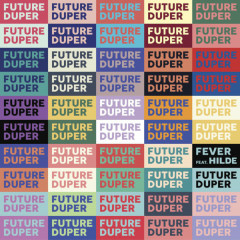 Fever (Single) - Future Duper, Hilde