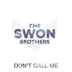 Don't Call Me (Single)