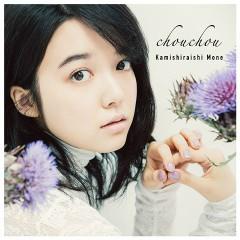chouchou - Mone Kamishiraishi