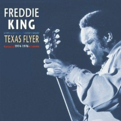 Texas Flyer (CD5) - Freddie King