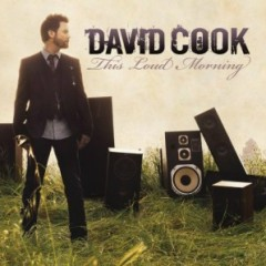 This Loud Morning (Standard Edition) - David Cook