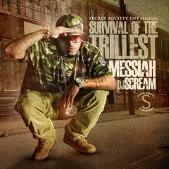Survival Of The Trillest - Messiah