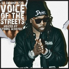 Voice Of The Streetz - Young Scooter