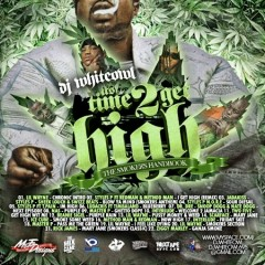 It's Time 2 Get High (CD2)