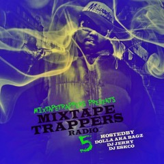 Mixtape Trappers Radio 5 (CD1)