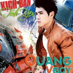 Kịch Bản Tình Yêu - Quang Vboy