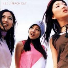 Reach Out - S.E.S