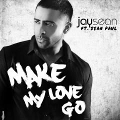 Make My Love Go (Single)