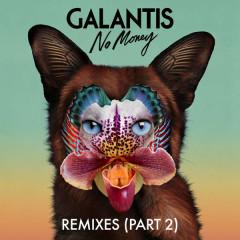 No Money (Remixes Part 2) - Galantis