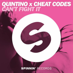 Can't Fight It - Quintino,Cheat Codes