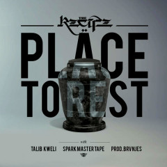Place To Rest (Single) - The Recipe, Talib Kweli, Spark Master Tape