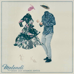 Desde Que Estamos Juntos (Single) - Melendi