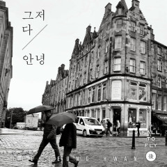 Just Goodbye (Single) - Lee Seung Hwan