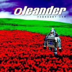 February Son - Oleander