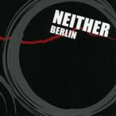 NEITHER - Berlin