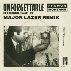 Unforgettable (Major Lazer Remix) (Single)