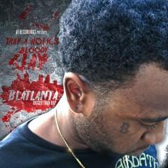 Blatlanta (Bigger Than Rap) - Bloody Jay