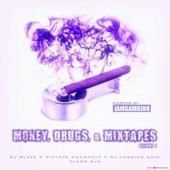 Money, Drugs, & Mixtapes (CD1)