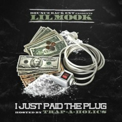 I Just Paid The Plug (CD2) - Lil Mook