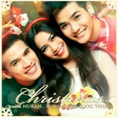 Christmas - Quốc Thiên,Nukan Trần Tùng Anh,Sĩ Thanh