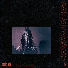 Whatyasay (Single) - GZ